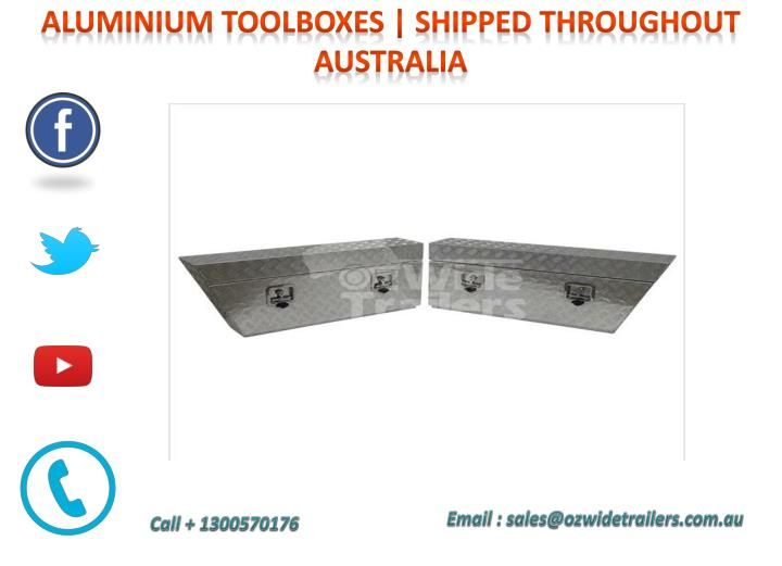 Great range of Aluminium Toolboxes. Full opening toolboxes, underbody, drawers, square opening, Drawbar, Generator, cross deck, gullwing toolboxes, and much more. http://www.ozwidetrailers.com.au/aluminium-toolboxes/