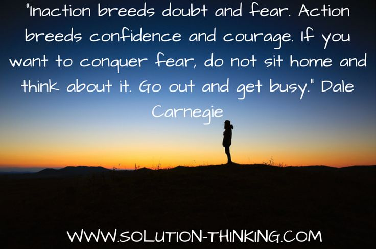 How do you find clarity? Courage? Confidence?