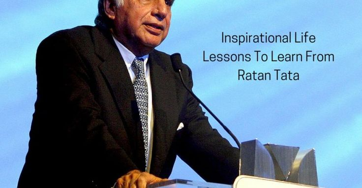 7 Inspirational Life Lessons To Learn From Ratan Tata