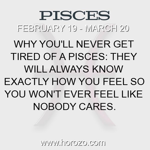 Fact about Pisces: Why you'll never get tired of a Pisces: They will always... #pisces, #piscesfact, #zodiac. More info here: https://www.horozo.com/blog/why-youll-never-get-tired-of-a-pisces-they-will-always/ Astrology dating site: https://www.horozo.com