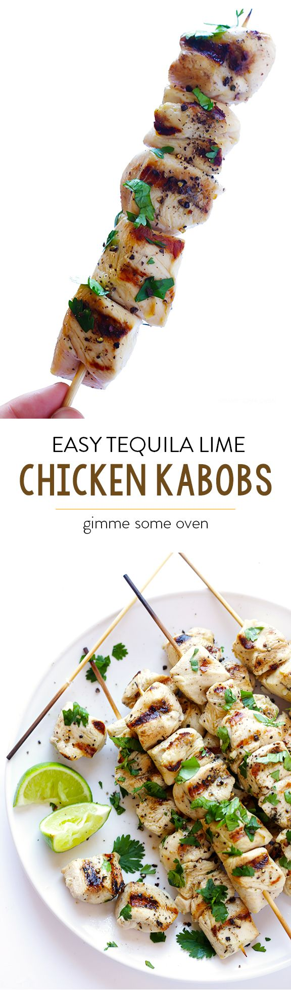 Easy Tequila Lime Chicken Kabobs Quick And Easy To Prepare And Perfect For