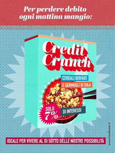 Credit crunch: da oggi la bancarotta diventa croccante!
