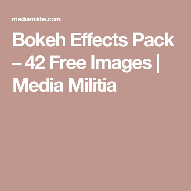 Bokeh Effects Pack – 42 Free Images | Media Militia