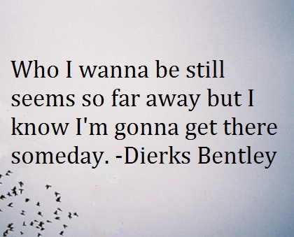 Dierks Bentley - What a powerful song <3