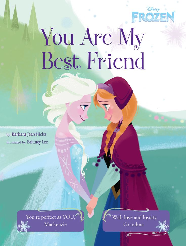 Disney S Frozen You Are My Best Friend Elsa And Child