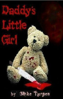 """You should read """"Daddy's Little Girl (Preview only)"""" on #Wattpad. #horror"""