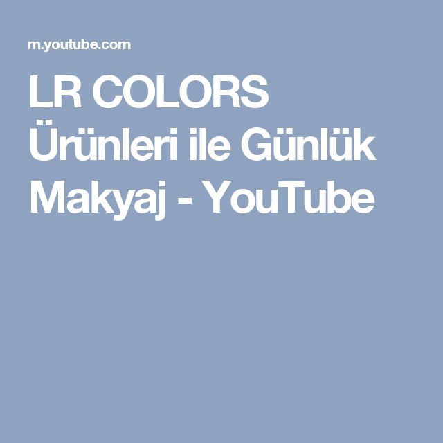 LR COLORS Ürünleri ile Günlük Makyaj - YouTube