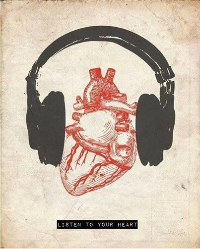 #Listentoyourheart