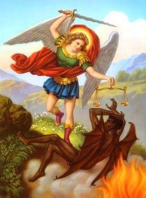 San Miguel, defiéndenos en la lucha, sé nuestro amparo contra la perversidad y asechanzas del demonio; que Dios humille su soberbia. Y Tú, Príncipe de la Milicia Celeste, arroja al infierno a Satanás y demás espíritus malignos que vagan por el mundo para la perdición de las almas. Amén.