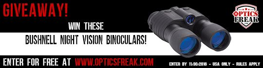 Bushnell Night Vision Optic Binoculars Giveaway ends about December 2016 @optics_freak  Please use this link in website information to enter.  Thank You.