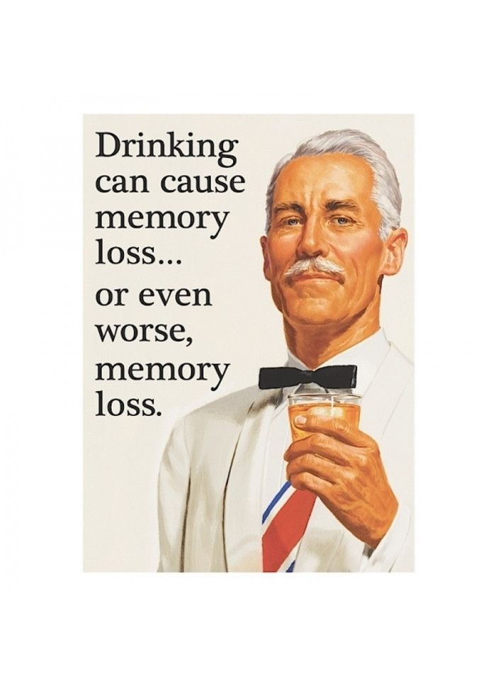 awesome Retro Humour Magnet - Drinking Can Cause Memory Loss by http://dezdemon-humoraddiction.space/retro-humor/retro-humour-magnet-drinking-can-cause-memory-loss/