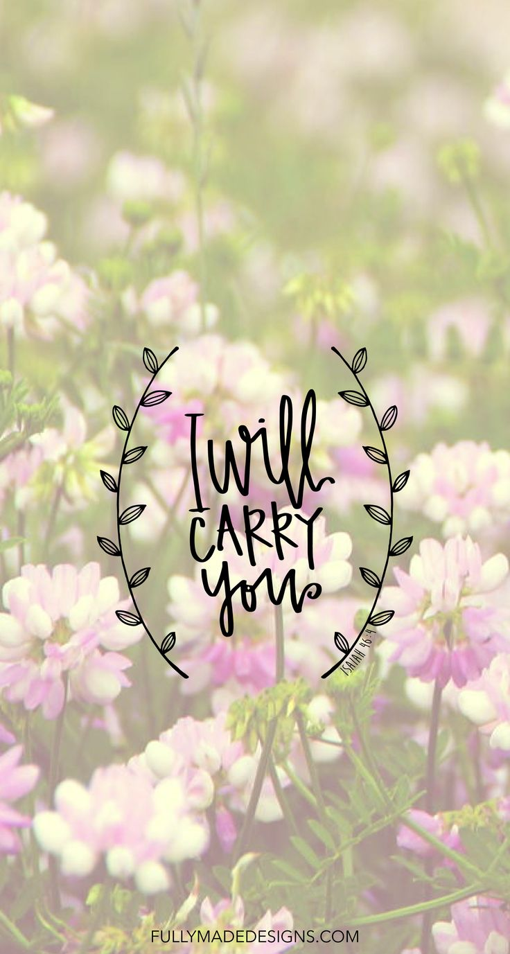 FREE iphone wallpaper - I Will Carry You - Isaiah 46:4 || fullymadedesigns.com