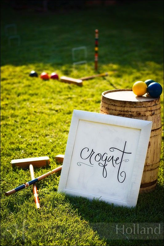 Croquet... Love croquet.  Great memories