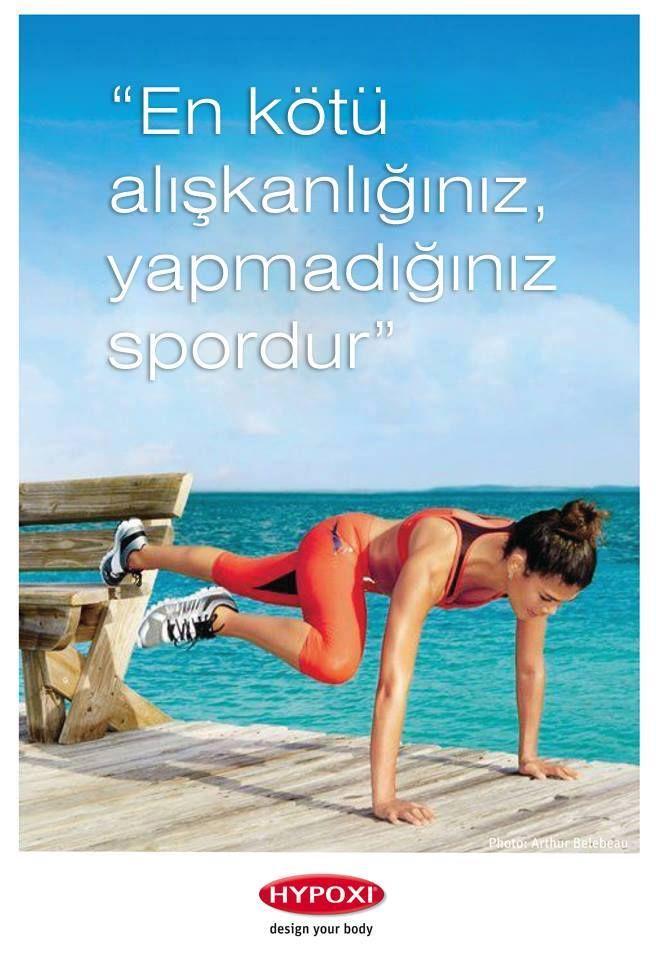En kötü alışkanlığımız, alışkanlık haline getiremediğimiz spordur!  #hypoxi #spor #sağlık #güzellik