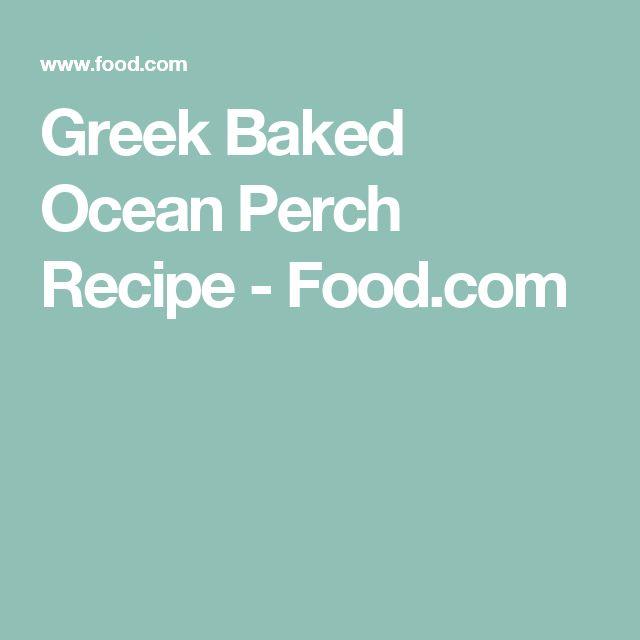 Greek Baked Ocean Perch Recipe - Food.com