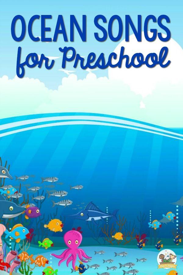 Ocean Songs For Preschool Kids With Images Oceans Song Ocean