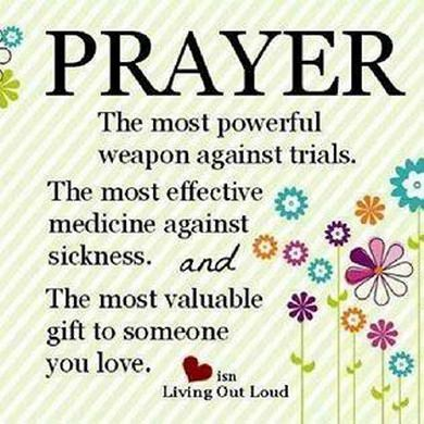 The most effective medicine against sickness-- I'm praying for your dad and you and your family...