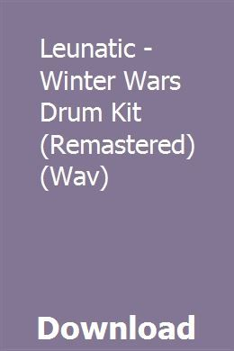 Leunatic - Winter Wars Drum Kit (Remastered) (Wav) download online