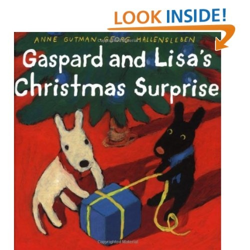 Gaspard and Lisa's Christmas Surprise (Gaspard and Lisa Books): Anne Gutman, Georg Hallensleben: 9780375822292: Amazon.com: Books
