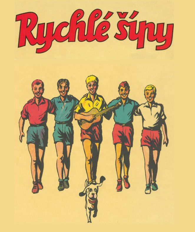 "Rychlé šípy (""Rapid Arrows"") is the name of a fictional club of five boys, consisting of Mirek Dušín (goody two-shoes type), Jarka Metelka, Jindra Hojer, Červenáček (""Red Cap""), Rychlonožka (""Speedy"") and a dog named Bublina (""Bubble""). They were invented by the Czech writer Jaroslav Foglar."
