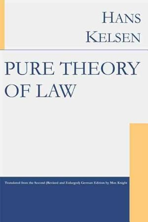 """Pure Theory of Law,"" by Hans Kelsen"