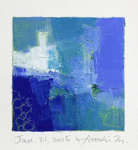 Jan. 21, 2015 - Original Abstract Oil Painting - 9x9 painting (9 x 9 cm - app. 4 x 4 inch) with 8 x 10 inch mat