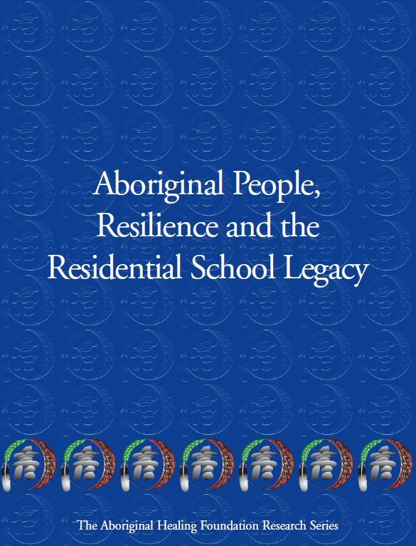AFN - Aboriginal People, Resilience and the Residential School Legacy. PDF download.
