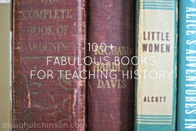 Investing Love: 100 FABULOUS BOOKS FOR TEACHING HISTORY