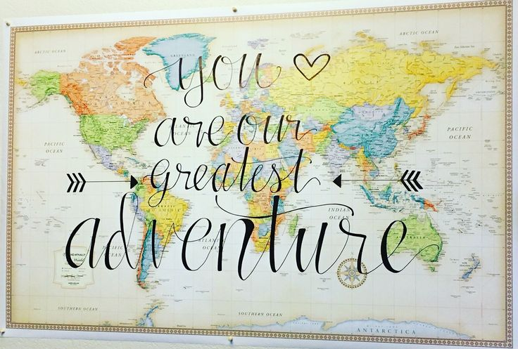 """""""You are our greatest adventure""""  Baby Shower Decor Letters with Love Co.  Map  Hand lettered modern calligraphy"""