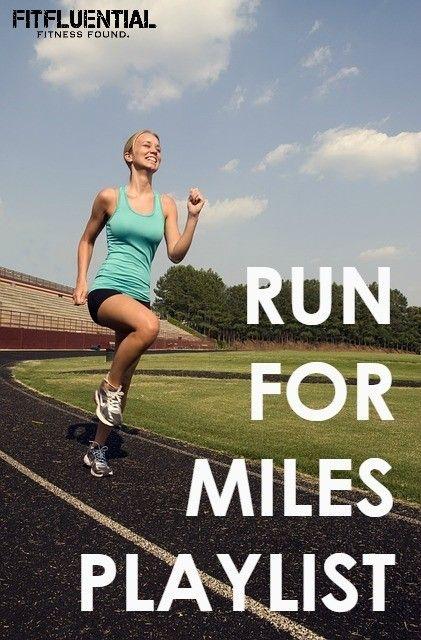 Run for Miles Playlist