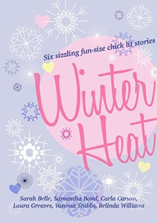 Winter Heat by Sarah Belle, Carla Caruso, Laura Greaves, Vanessa Stubbs & Belinda Williams; self-published