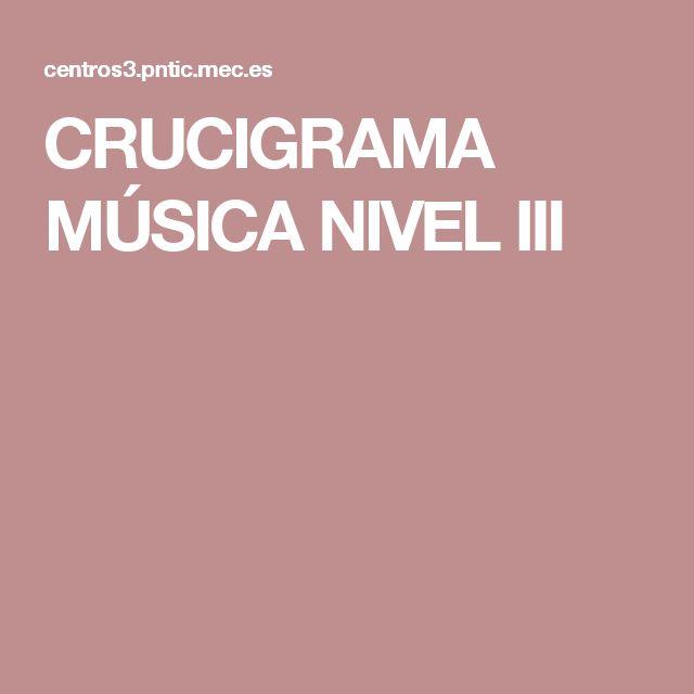 CRUCIGRAMA MÚSICA NIVEL III