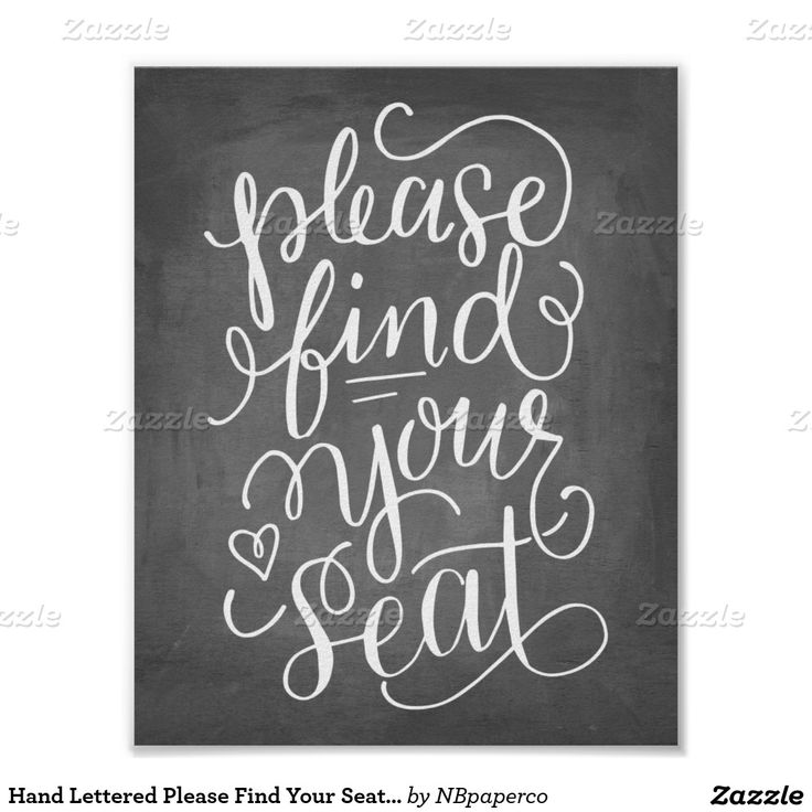 Hand Lettered Please Find Your Seat Sign Poster