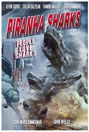 Piranha Sharks Full Movie Online Free. Great white sharks bio-engineered to be the size of piranhas with the purpose of living in rich people's exotic aquariums terrorize New York City when they get into the water supply and do what great white sharks do best.