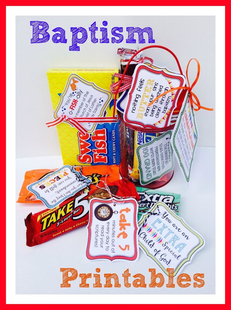 Printables that go great attached to candy for a BAPTISM!