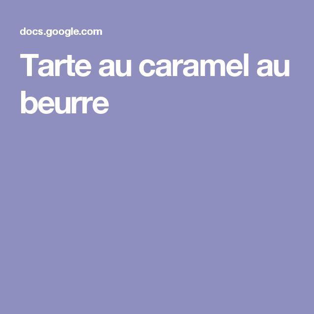 Tarte au caramel au beurre
