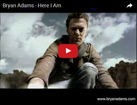 Watch: Bryan Adams - Here I Am See: http://bryanadamslyric.blogspot.com/2010/01/here-i-am-bryan-adams.html #lyricsdome