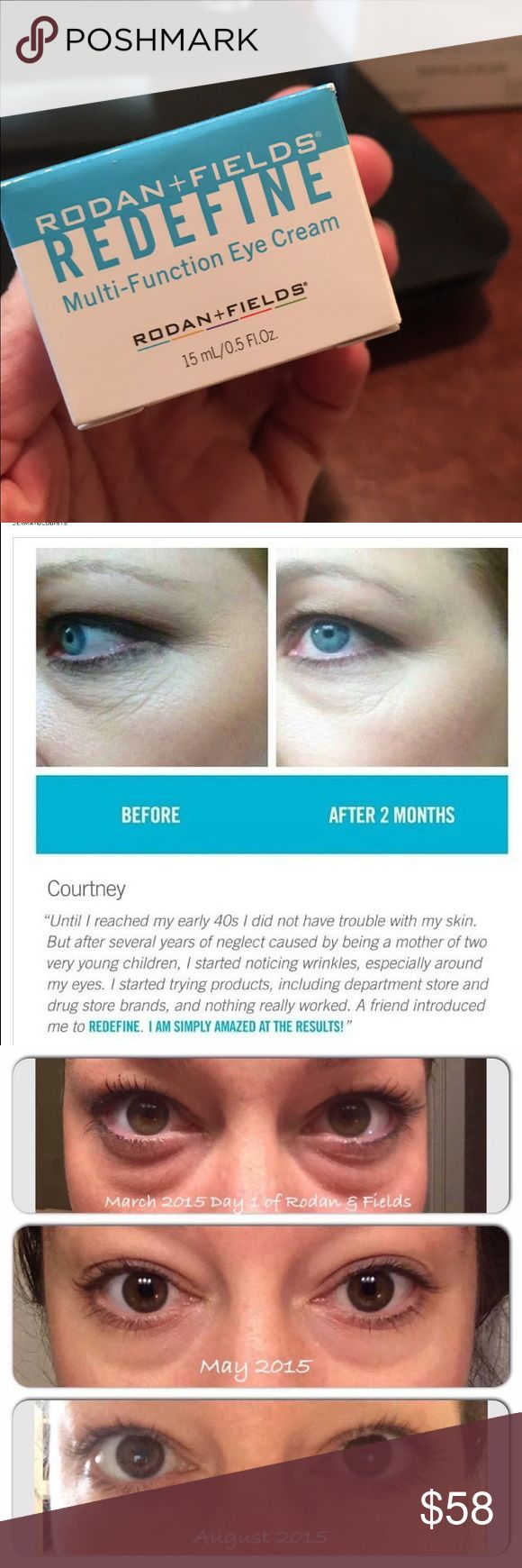 Rodan & Fields Redefine Eye Cream, Full Size If you haven't tried Rodan and Fields Redefine Eye-cream, you will want to start now! The results are real and the proof is found in all of before and afters of successful Rodan and Fields Consultants and Customers!! Retail Price is $62 plus a shipping cost of $9-12. Get it here for less this one time! dmecchella.myrandf.com Rodan & Fields Other