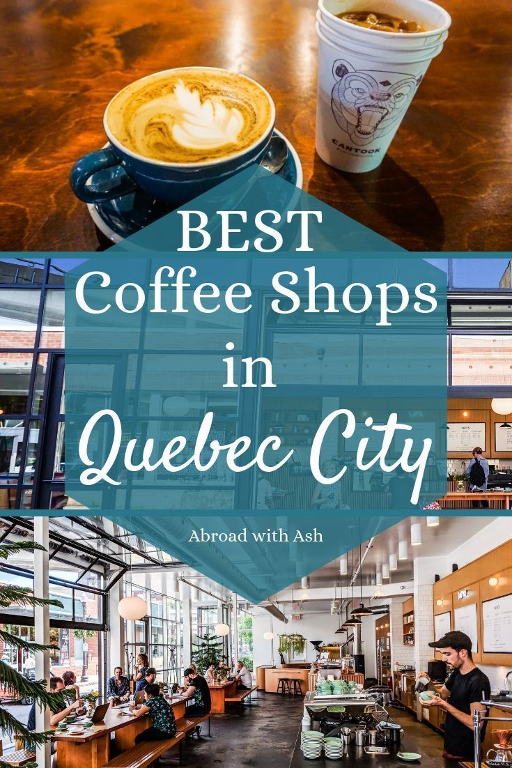 Best Cafes In Quebec City Top 5 Coffee Shops Abroad With Ash Quebec City Cool Cafe Quebec