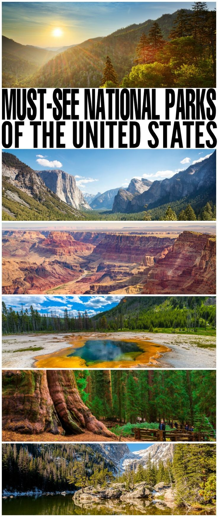 Must-See National Parks of the United States