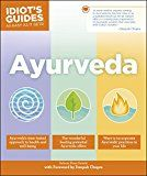 Ayurveda (Idiot's Guides) by Sahara Rose Ketabi (Author) Deepak Chopra (Foreword) #Kindle US #NewRelease #Medical #eBook #ad