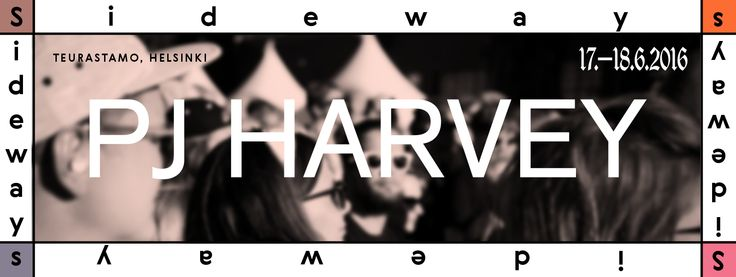 Sideways-festivaalin pääesiintyjäksi on varmistunut brittiläinen laulaja-lauluntekijä PJ Harvey. Harvey saapuu kesäkuussa Suomeen yli 20 vuoden odotuksen päätteeksi. Viime kesänä ensimmäistä kertaa järjestetty Sideways oli molempina tapahtumapäivinä loppuunmyyty. Festivaalin muista esiintyjistä ja monipuolisesta oheisohjelmasta kerrotaan talven ja kevään aikana.