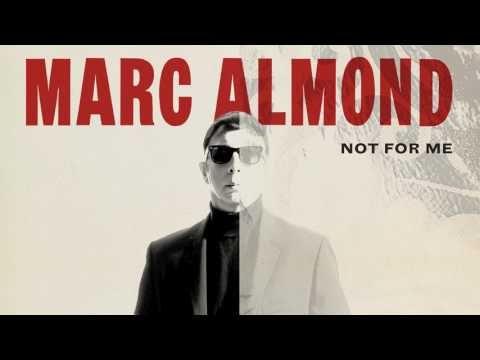 "Marc Almond veröffentlicht neues Album ""Shadows And Reflections""   tongues of destruction"