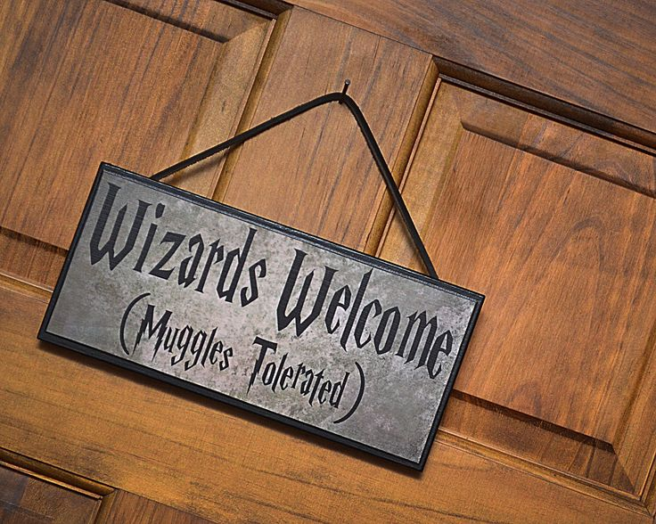 Humorous Plaque Sign Wizards Welcome Muggles Tolerated
