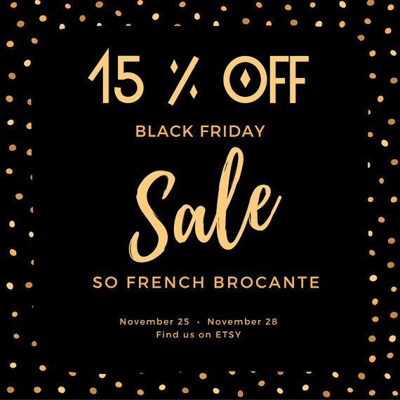 French Country| 15% OFF the whole Shop | Soldes | Cyber Monday Sale | Bargain | Discount |  Christmas Sale | Black Friday