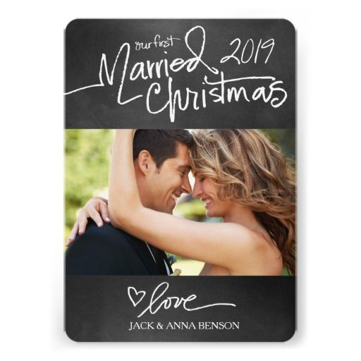 Our First Married Christmas Holiday Card Chalkboard, newlywed christmas, first christmas, married christmas, couples christmas card ideas