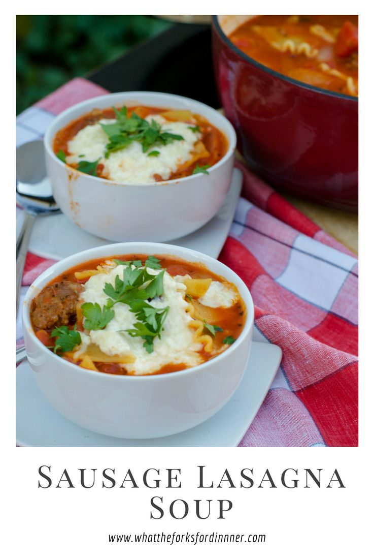 Sausage Lasagna Soup - Lasagna in a bowl. Cheesy topping broiled to perfection. An Italian fav in a flash. Serve with salad and crusty bread.