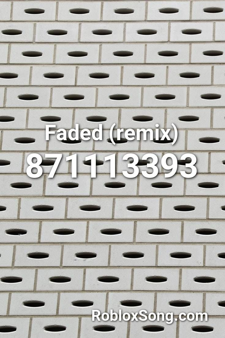Faded Remix Roblox Id Roblox Music Codes In 2020 Roblox