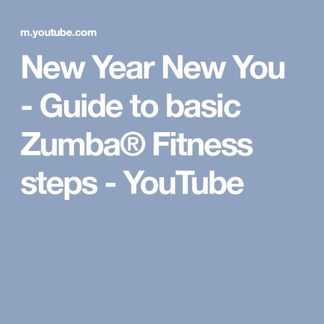 New Year New You - Guide to basic Zumba® Fitness steps - YouTube