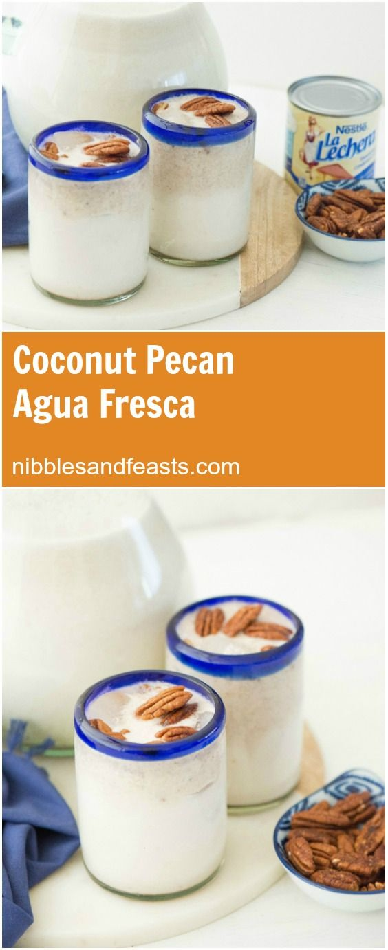 Agua Fresca de Coco y Nuez (Coconut Pecan Agua Fresca).  A sweet and refreshing combination of pecan nuttiness with creamy coconut.  Made in just minutes.